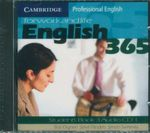 English365 for Work and Life : Cambridge Professional English : Student's Book 3 Audio CDs 1 and 2 - Bob Dignen
