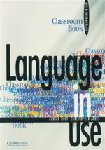 Language in Use : Classroom Book : Upper-Intermediate  - Adrian Doff