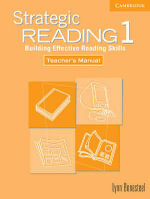 Strategic Reading 1 Teacher's Manual: Level 1 : Building Effective Reading Skills - Lynn Bonesteel