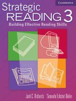 Strategic Reading 3 Student's Book : Building Effective Reading Skills - Jack C. Richards