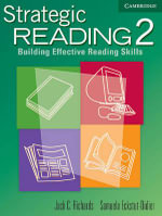 Strategic Reading 2 Student's Book : Building Effective Reading Skills - Jack C. Richards