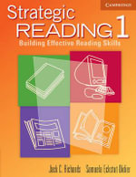 Strategic Reading 1 Student's book: 1 : Building Effective Reading Skills - Jack C. Richards