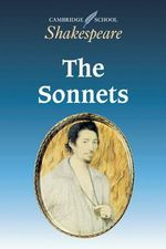 The Sonnets : Cambridge School Shakespeare - William Shakespeare