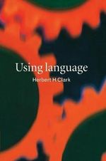 Using Language - Herbert H. Clark
