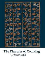 The Pleasures of Counting - T. W. Korner