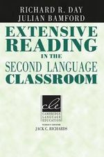Extensive Reading in the Second Language Classroom - Richard R. Day