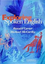 Exploring Spoken English - Ronald Carter