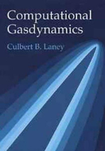 Computational Gasdynamics - Culbert B. Laney