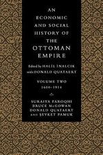 An Economic and Social History of the Ottoman Empire : 1600-1914 v. 2 - Suraiya Faroqhi