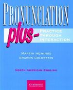 Pronunciation Plus Student's Book: Student's book : Practice Through Interaction - Martin Hewings