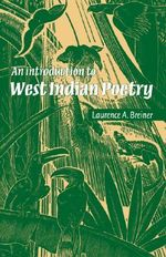 An Introduction to West Indian Poetry - Laurence A. Breiner