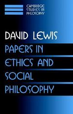 Papers in Ethics and Social Philosophy : v. 3 - David Lewis