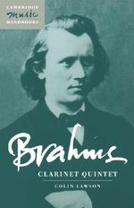 Brahms : Clarinet Quintet - Colin Lawson