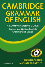 Cambridge Grammar of English : A Comprehensive Guide - Ronald Carter