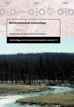 Environmental Toxicology : Cambridge Environmental Chemistry - David A. Wright