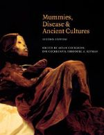 Mummies, Disease and Ancient Cultures :  Second Edition