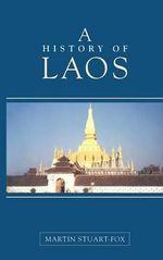 A History of Laos - Martin Stuart-Fox