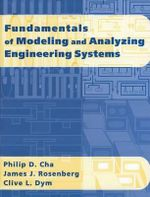 Fundamentals of Modeling and Analyzing Engineering Systems : A Synthesis of Views - Philip D. Cha