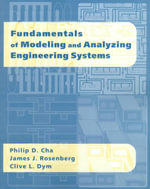 Fundamentals of Modeling and Analyzing Engineering Systems - Philip D. Cha