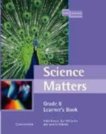 Science Matters Learner's Book Grade 8 - Nicolette Burger