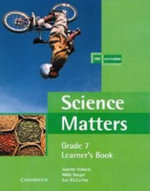 Science Matters Learner's Book Grade 7 - Janette Roberts