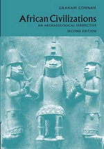 African Civilizations  : An Archaeological Perspective - 2nd Edition - Graham Connah
