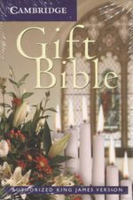 Gift Bible : Authorized King James Version
