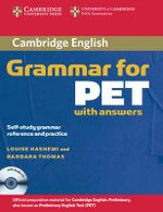 Cambridge Grammar for PET Book with Answers and Audio CD : Self-Study Grammar Reference and Practice - Louise Hashemi
