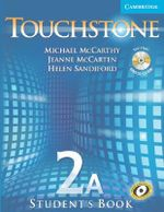 Touchstone Level 2 Student's Book A with Audio CD/CD-ROM : Student's Book [With Audio CD/CDROM] - Michael McCarthy