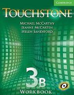 Touchstone Workbook 3B : Touchstone - Michael J. McCarthy