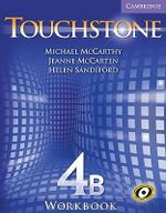 Touchstone Workbook 4B : Touchstones - Michael McCarthy