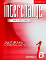 Interchange Workbook 1B : Bk .1B - Jack C. Richards