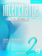 Interchange Workbook 2B : Workbook 2B - Jack C. Richards