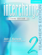 Interchange Teacher's Edition 2 : Book 2 - Jack C. Richards