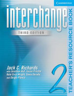 Interchange Teacher's Resource Book 2 : Teacher's Resource Book Level 2 - Jack C. Richards