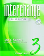 Interchange Student's Book 3 with Audio CD : Interchange Third Edition - Jack C. Richards