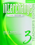 Interchange Teacher's Edition 3 : Teachers edition 3 - Jack C. Richards