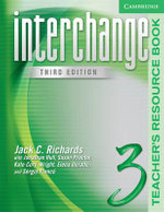 Interchange Teacher's Resource Book 3 : Student's book 1A - Jack C. Richards