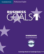 Business Goals 1 Workbook and Audio CD : Business Goals Ser. - Russell Whitehead