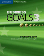 Business Goals 3 Student's Book : For Work and Life - Gareth Knight
