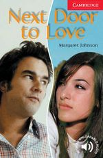 Next Door to Love : Level 1 - Margaret Johnson