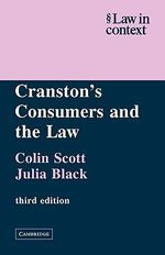 Cranston's Consumers and the Law : Group Counseling Activities for Enhancing Social a... - Colin Scott