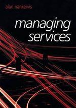 Managing Services - Alan Nankervis