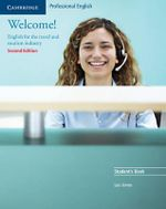 Welcome! Student's Book : English for the Travel and Tourism Industry - Leo Jones