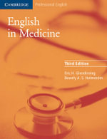 English in Medicine : A Course in Communication Skills : Cambridge Professional English - Eric H Glendinning