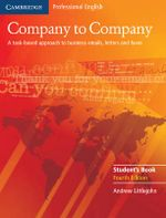 Company to Company Student's Book : A Task-Based Approach to Business Emails, Letters and Faxes - Andrew Littlejohn