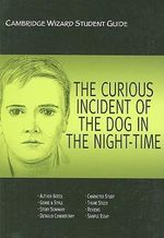 The Curious Incident of the Dog in the Night Time : STUDY GUIDE - Richard McRoberts