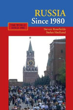 Russia Since 1980 : Wrestling With Westernization - Steven Rosefielde