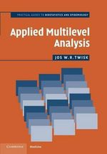 Applied Multilevel Analysis : A Practical Guide for Medical Researchers - Jos W. R. Twisk