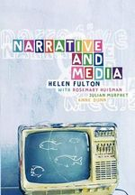 Narrative and Media : v. 1